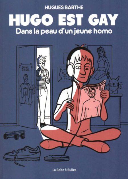 Hugo est gay – Hugues Barthe