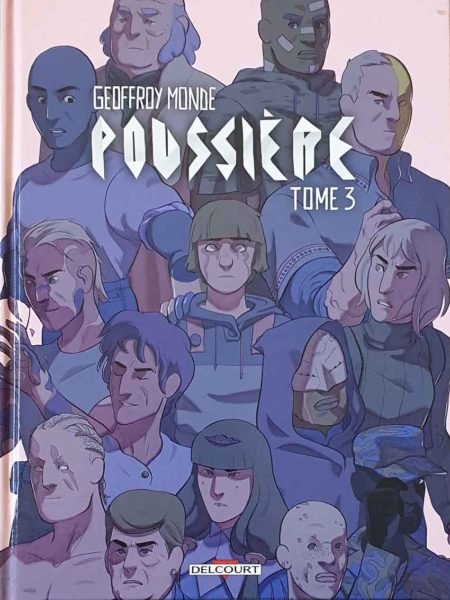 Poussière, tome 3 – Geoffroy Monde