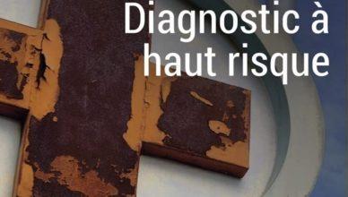 Diagnostic à haut risque