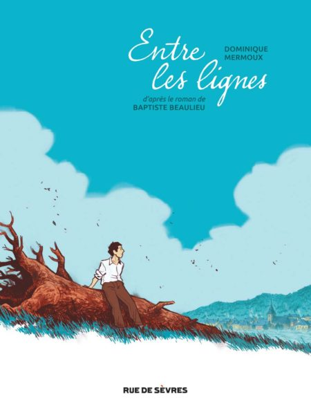 Entre les lignes - Baptiste Beaulieu, Dominique Mermoux