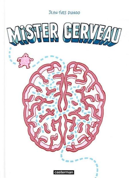 Mister Cerveau – Jean-Yves Duhoo