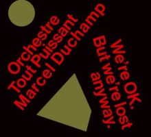 Orchestre Tout Puissant Marcel Duchamp–We're OK. But We're Lost Anyway