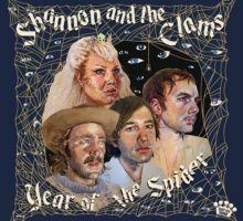Shannon & The Clams - Year of the Spider