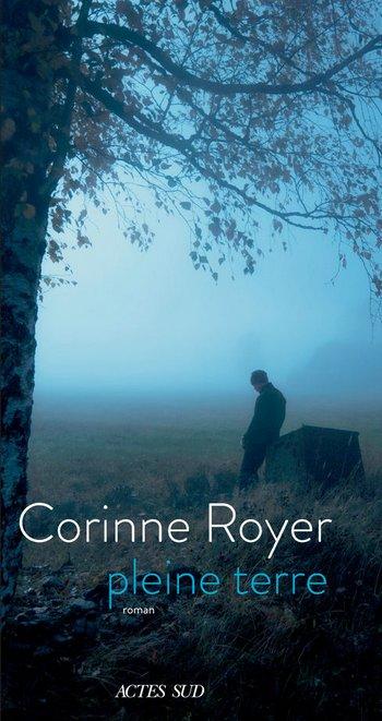 Pleine Terre - Corinne Royer