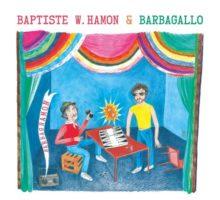 Baptiste W. Hamon & Barbagallo – Barbaghamon