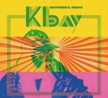 Matthew E. White – K Bay