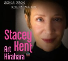 Stacey Kent – Songs From Other Places