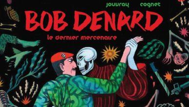 Bob Denard - Lilas Cognet et Olivier Jouvray