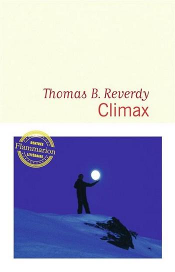 Thomas B. Reverdy climax