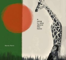 Karen Peris – A Song Is Way Above The Lawn
